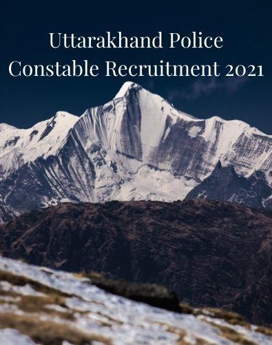 Uttarakhand Police Constable Recruitment
