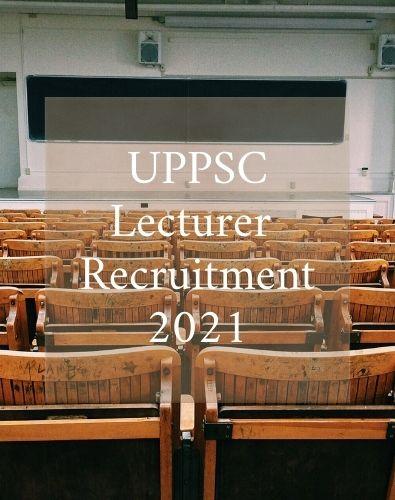 UPPSC Lecturer Recruitment 2021