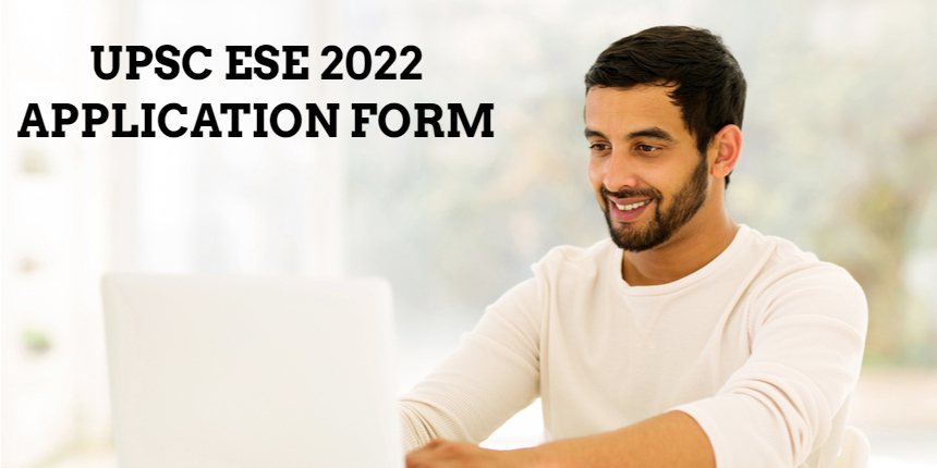 UPSC ESE 2022 application form released featured image 1